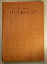 Fachbuch über Fasane - Der Fasan von Max Kroll